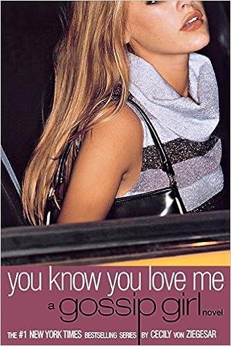 Descargar Bittorrent Español You Know You Love Me: A Gossip Girl Novel: The Romance And The Reality Epub