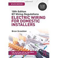 IET Wiring Regulations: Electric Wiring for Domestic Installers, 16th ed