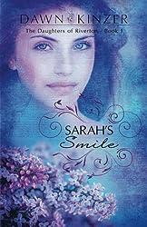Sarah's Smile (The Daughters of Riverton) (Volume 1)