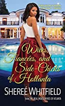 Wives, Fiancées, and Side-Chicks of Hotlanta