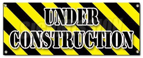 - UNDER CONSTRUCTION BANNER SIGN workers construction demolition crew