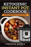 Ketogenic Instant Pot Cookbook: Fast and Easy Keto