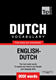 Dutch Vocabulary for English Speakers - English-Dutch - 9000 Words