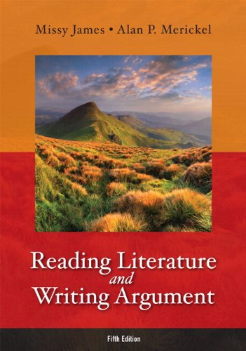 Reading Literature and Writing Argument with NEW MyLiteratureLab -- Access Card Package (5th Edition)