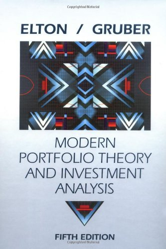 Modern Portfolio Theory and Investment Analysis: 5th (Fifth) Edition