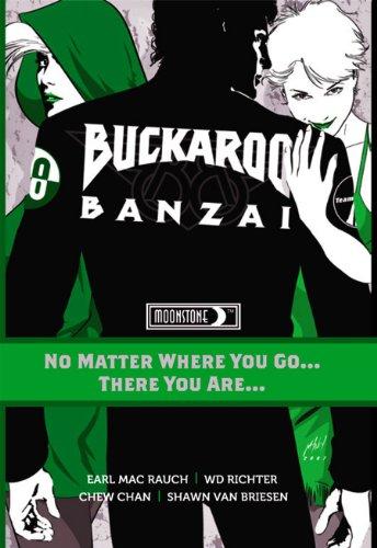 Buckaroo Banzai TP Vol 02 No Matter Where You Go