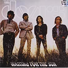 Waiting For The Sun (Expanded) [40th Anniversary Mixes]