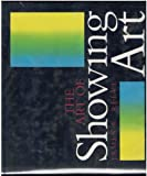 The Art of Showing Art, James K. Reeve, 0913069140