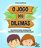 capa de O jogo dos dilemas: 40 cartas para trabalhar valores éticos com as crianças