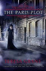 The Paris Plot (Malcolm & Suzanne Rannoch Historical Mystery Book 2)