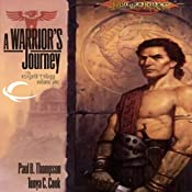 A Warrior's Journey: Dragonlance: Ergoth Trilogy, Book 1 | Paul B. Thompson