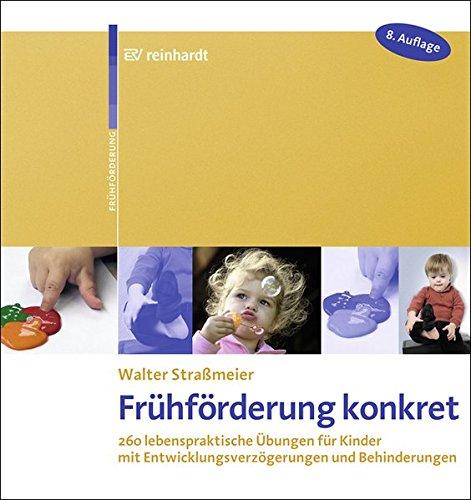frhfrderung-konkret-260-lebenspraktische-bungen-fr-kinder-mit-entwicklungsverzgerungen-und-behinderungen