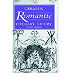 img - for [(German Romantic Literary Theory)] [Author: Ernst Behler] published on (November, 2005) book / textbook / text book