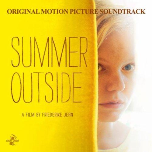 Summer Outside (Draussen ist Sommer) (Original Motion Picture Soundtrack)