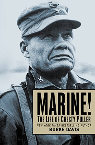 Marine!: The Life of Chesty Puller by Burke Davis cover