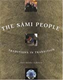 The Sami People, Veli-Pekka Lehtola, 1889963755