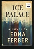 Front cover for the book Ice Palace by Edna Ferber