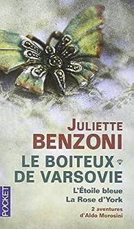 Le boiteux de Varsovie, Tome 1 et 2 : par Juliette Benzoni