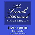 The French Admiral | Dewey Lambdin