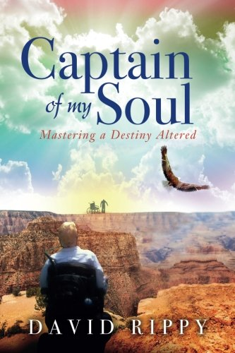 Captain of My Soul: Mastering a Destiny Altered