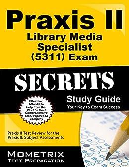 Amazon praxis ii library media specialist 5311 exam secrets praxis ii library media specialist 5311 exam secrets study guide praxis ii test fandeluxe Gallery