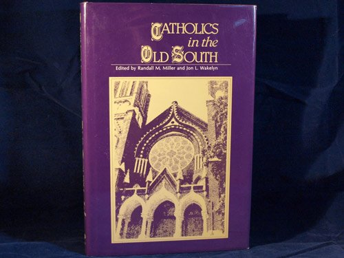 catholics in the old south essays on church and culture The day is primarily celebrated in the catholic church,  catholics believe that  although some churches of the anglican communion and the old catholic.