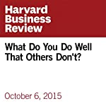 What Do You Do Well That Others Don't? | Whitney Johnson