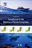 Introduction to the Modeling of Marine Ecosystems, Fennel, W. and Neumann, T., 0444633634