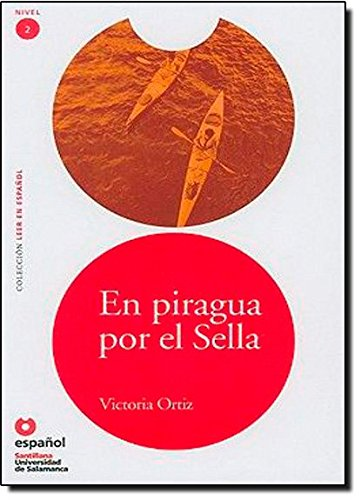 Download En piragua por el Sella/ On the Sella in a Canoe (Leer En Espanol Level 2) (Spanish Edition) PDF