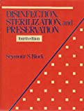 Disinfection, Sterlization, and Preservation