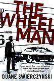 Image of The Wheelman: A Novel