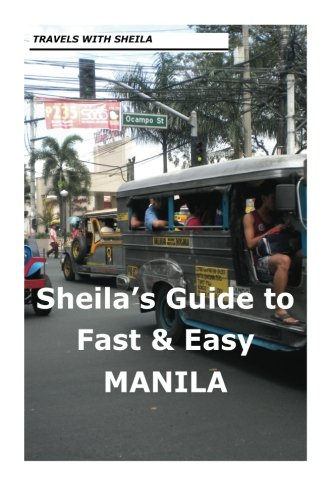 Download Sheila's Guide to Fast & Easy Manila (Sheila's Guides) ebook