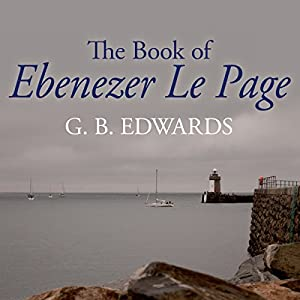 The Book of Ebenezer le Page Audiobook