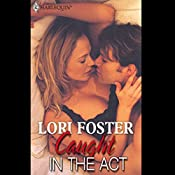 Caught in the Act (Men to Rescue) | Lori Foster