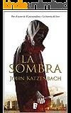 La Sombra  (B DE BOOKS)
