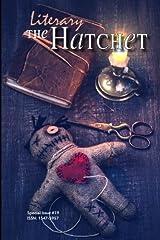The Literary Hatchet #19 Paperback