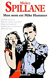Mon nom est Mike Hammer (N. Ed.)