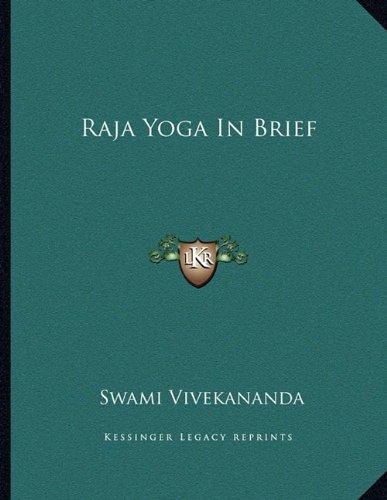 Raja Yoga in Brief: Amazon.es: Swami Vivekananda: Libros en ...