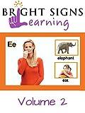 Bright Signs Learning Volume 2-Orange