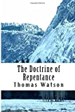 The Doctrine of Repentance (Puritan Classics)