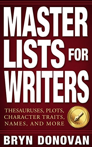 Master lists for writers thesauruses plots character traits master lists for writers thesauruses plots character traits names and more fandeluxe Gallery