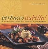 Perbacco Isabella!, Isabella Nicoletti, 1932399135
