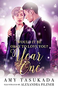 Year One (Would it Be Okay to Love You? Book 2) by [Tasukada, Amy]
