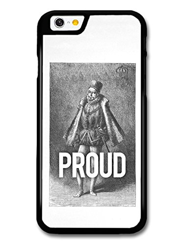 Funny Historical Illustration of Proud Pride Man case for iPhone 6 6S