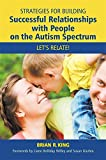img - for Strategies for Building Successful Relationships with People on the Autism Spectrum: Let's Relate! book / textbook / text book