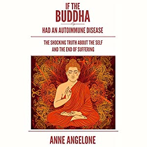 If the Buddha Had an Autoimmune Disease Audiobook