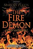The Fire Demon, Marcus Pletts, 1622124553