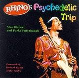 Rhino's Psychedelic Trip
