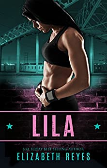 Lila (Boyle Heights Book 1) by [Reyes, Elizabeth]