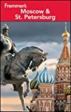 Frommer's Moscow and St. Petersburg, Angela Charlton, 1118167155